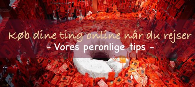 Køb dine ting online når du rejser